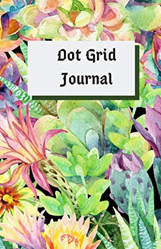 Dot Grid Journal: 【Life in the Desert】Use this Classic Bullet Journal to Save Your Life, 5.5 X 8.5 Portable Size Notebook with Bullet Journaling How-To Guide and Sample Pages