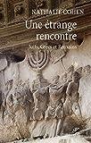 Une étrange rencontre - Juifs, Grecs et Romains