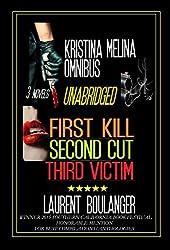 The Kristina Melina Omnibus: First Kill, Second Cut, Third Victim (English Edition)