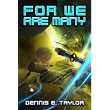 For We Are Many (Bobiverse Book 2) (English Edition)