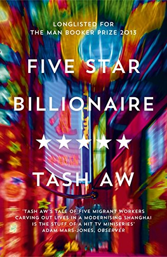 Five Star Billionaire por Tash Aw
