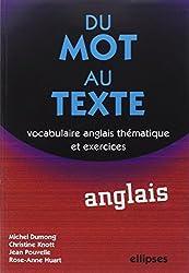 Du mot au texte Anglais : Vocabulaire anglais thématique et exercices