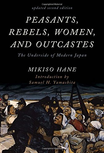 peasants-rebels-women-and-outcastes-the-underside-of-modern-japan