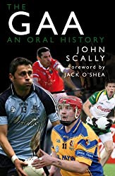 The GAA: An Oral History