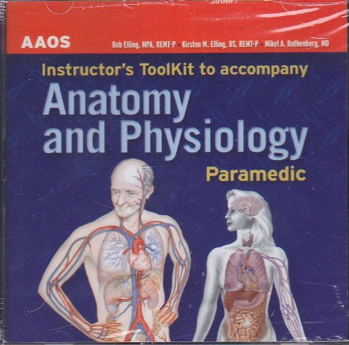 Paramedic: Paramedic Instructor's Toolkit: Human Anatomy and Physiology