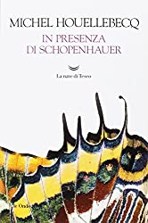 In presenza di Schopenhauer