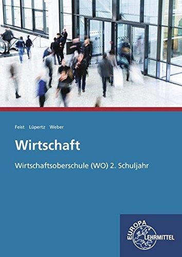 Wirtschaft Wirtschaftsoberschule (WO) 2. Schuljahr