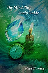 The Mind Play Study Guide (English Edition)