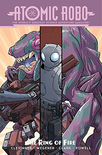 Atomic Robo Volume 10: Atomic Robo and the Ring of Fire -