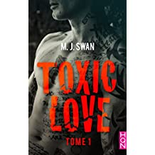 Toxic Love - tome 1 (HQN)