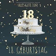 Alles Gute zum 18. Geburtstag: Gästebuch zum Eintragen mit 110 Seiten