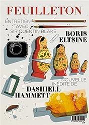 Feuilleton, N° 9, Automne 2013 :