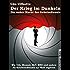 Der Krieg im Dunkeln: Die wahre Macht der Geheimdienste. Wie CIA, Mossad, MI6, BND und andere Nachrichtendienste die Welt regieren.