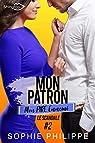 Mon Patron, Mon PIRE Ennemi, tome 2 : Le scandale par Philippe