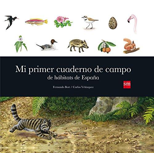 Mi primer cuaderno de campo de hábitats de España (Para aprender más sobre)