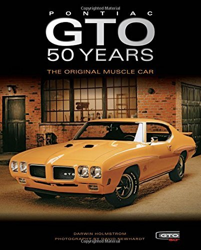 pontiac-gto-50-years-the-original-muscle-car-by-darwin-holmstrom-2015-01-06