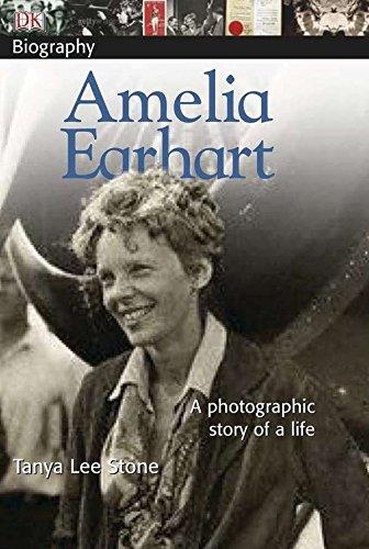 DK Biography: Amelia Earhart (Amelia Pilot Earhart)