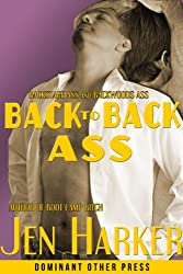 Back to Back Ass (gay bdsm erotica) (English Edition)