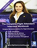 The Complete Flight Attendant Interview Work Book: Volume 1