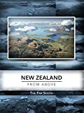 New Zealand From Above: The Far South [OV]