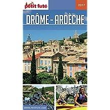 DRÔME - ARDÈCHE 2017/2018 Petit Futé