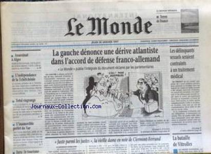 MONDE (LE) [No 16178] du 30/01/1997 - LA GAUCHE DENONCE UNE DERIVE ATLANTISTE DANS L'ACCORD DE DEFENSE FRANCO- ALLEMAND - LES DELINQUANTS SEXUELS SERAIENT CONTRAINTS A UN TRAITEMENT MEDICAL - LA BATAILLE DE VITROLLES - ASSASSINAT A ALGER - LA TCHECHENIE.