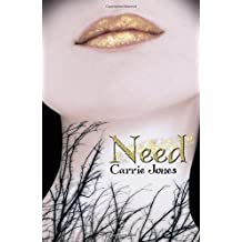 Need by Carrie Jones (2009-12-08)