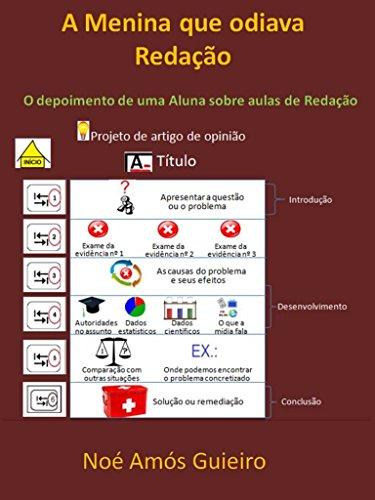 A Menina que odiava Redação: O depoimento de uma Aluna sobre aulas de Redação (Portuguese Edition)