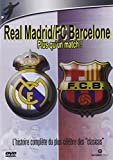 Real Madrid/Fc Barcelone
