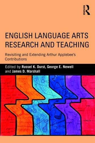 english-language-arts-research-and-teaching-revisiting-and-extending-arthur-applebee-s-contributions