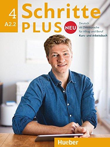 Preisvergleich Produktbild Schritte plus Neu 4. Kursbuch + Arbeitsbuch + CD zum Arbeitsbuch: Deutsch als Zweitsprache für Alltag und Beruf / Kursbuch + Arbeitsbuch + Audio-CD zum Arbeitsbuch