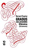 Gradus : Les procédés littéraires (Dictionnaire)...