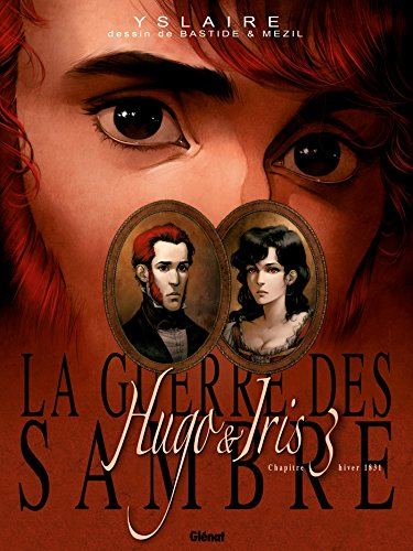 La Guerre des Sambre - Hugo et Iris - Tome 03 NE: La Lune qui regarde