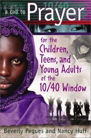 Beverly Windows (A Call to Prayer For the Children, Teens & Young Adults of the 10/40 Window (out of print) by Beverly Pegues (2002-07-01))