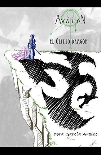 Ultimo Dragon (Avalon - El último dragón (Spanish Edition))