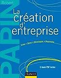 La création d'entreprise - 15e éd. : Création, reprise, développement (Hors collection)