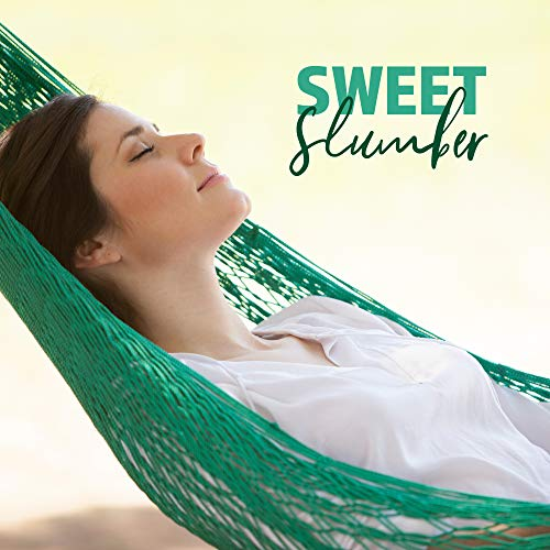 Sweet Slumber: Relaxing Sounds for Your Baby, Calming Lullabies, Deeper Sleep, Relaxed Baby, Lounge (Lullaby Baby-lounge)