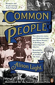 Common People: The History of An English Family by [Light, Alison]