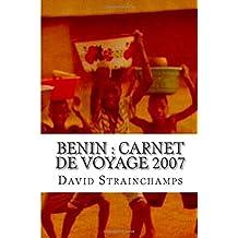 Benin : carnet de voyage 2007