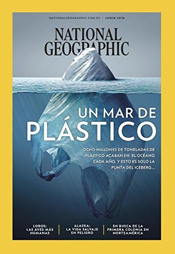National Geographic. Vol 42 Nro. 6. Junio 2018