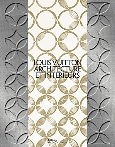 Louis Vuitton, architecture et intérieurs