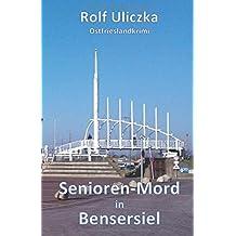 Senioren-Mord in Bensersiel: Ostfrieslandkrimi
