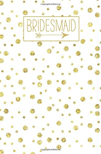 Bridesmaid: Journal, Rose Gold Blank Wedding Planning Notebook, 110 Lined Pages, 5.25 x 8, Stylish Journal for Bride's Mom, Ideal for Notes & Ideas ... Bride to Be's Mother, Bridal Party Gifts