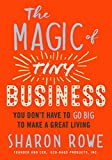 #4: The Magic of Tiny Business: You Don't Have to Go Big to Make a Great Living