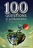 100 Qüestions D'Astronomia (De 100 en 100)