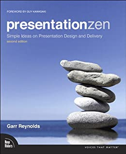 Presentation Zen: Simple Ideas on Presentation Design and Delivery par [Reynolds, Garr]