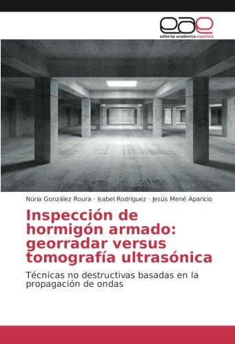 inspeccion-de-hormigon-armado-georradar-versus-tomografia-ultrasonica-tecnicas-no-destructivas-basad