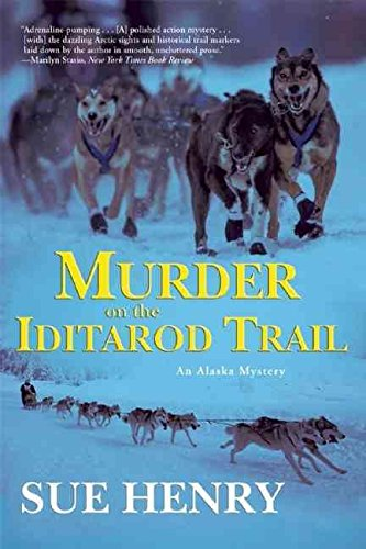 [(Murder on the Iditarod Trail)] [By (author) Sue Henry] published on (June, 2015)