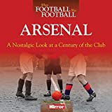 WHEN FOOTBALL WAS FOOTBALL - ARSENAL