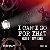 I Can't Go for That (Ft. Levi Kreis) (Gene King's 514-416 Mood Vocal Club Mix)